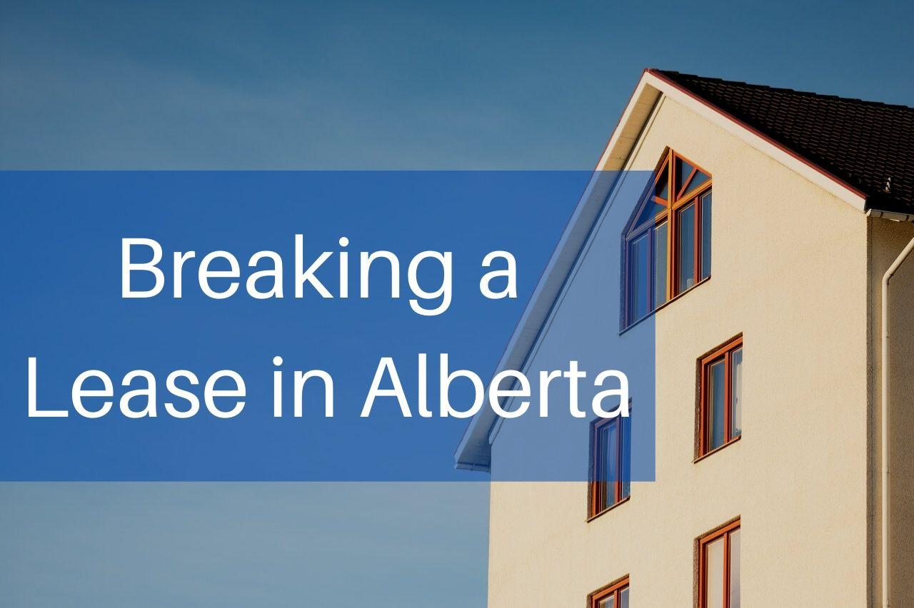 Breaking a Lease in Alberta