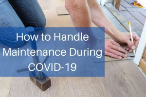 What you can do during COVID-19 in terms of maintenance