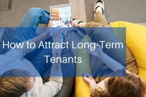 attracting long-term tenants