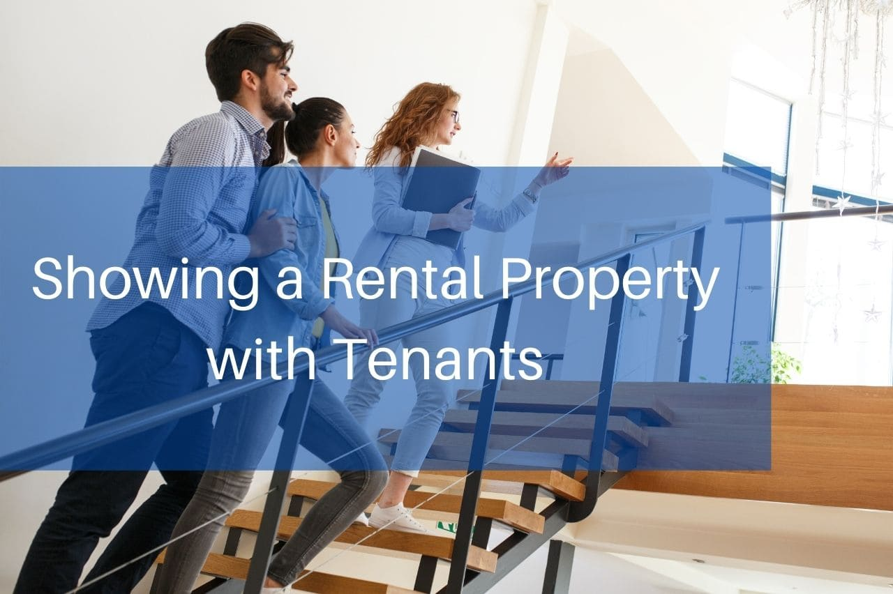 Showing a Rental Property with Tenants